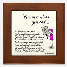 You Are What You Eat... Framed Tile By GK Kingsley