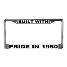 Built With Pride In 1950 License Plate Frame