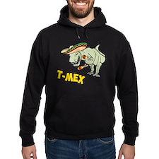 T-Mex T-Rex Mexican Tyrannosaurus Dinosaur Hoodie