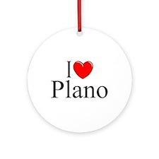 """""""I Love Plano"""" Ornament (Round)"""