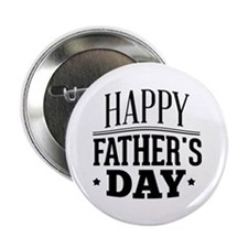 "Happy Father's Day 2.25"" Button"