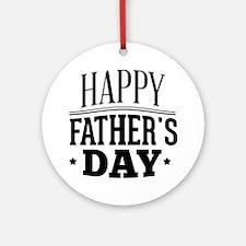 Happy Father's Day Ornament (Round)