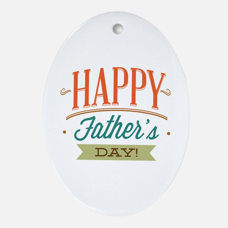 Happy Father's Day Ornament (Oval)