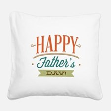 Happy Father's Day Square Canvas Pillow