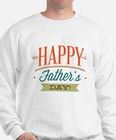 Happy Father's Day Sweatshirt