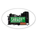 Shrady Pl, Bronx, NYC Oval Sticker