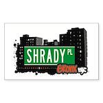 Shrady Pl, Bronx, NYC Rectangle Sticker