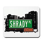 Shrady Pl, Bronx, NYC Mousepad