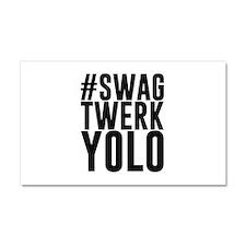 Hashtag Swag Twerk Yolo Car Magnet 20 x 12