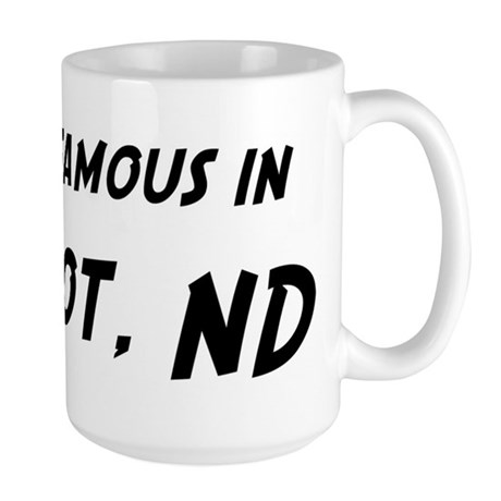 Famous in Minot Mugs