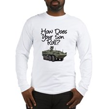 How does your son roll? Long Sleeve T-Shirt
