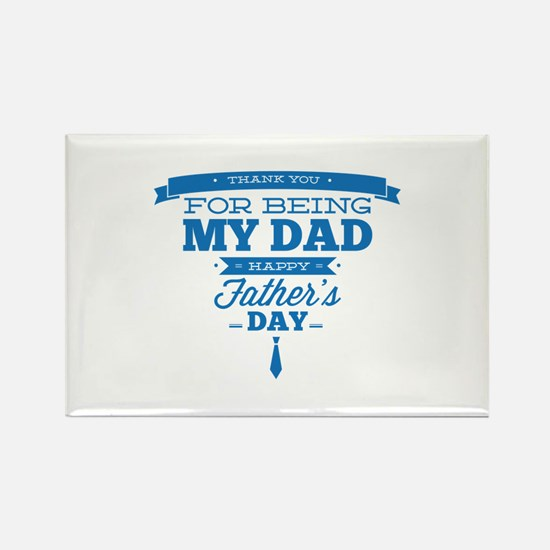 Thank You For Being My Dad Rectangle Magnet (10 pa