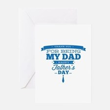Thank You For Being My Dad Greeting Card