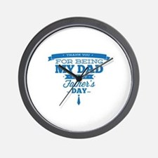 Thank You For Being My Dad Wall Clock