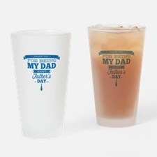 Thank You For Being My Dad Drinking Glass