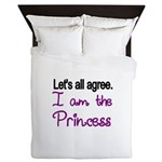 Lets all agree. I am the Princess Queen Duvet