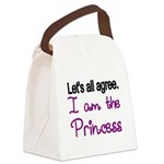 Lets all agree. I am the Princess Canvas Lunch Bag