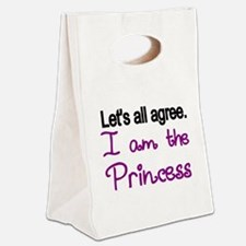 Lets all agree. I am the Princess Canvas Lunch Tot