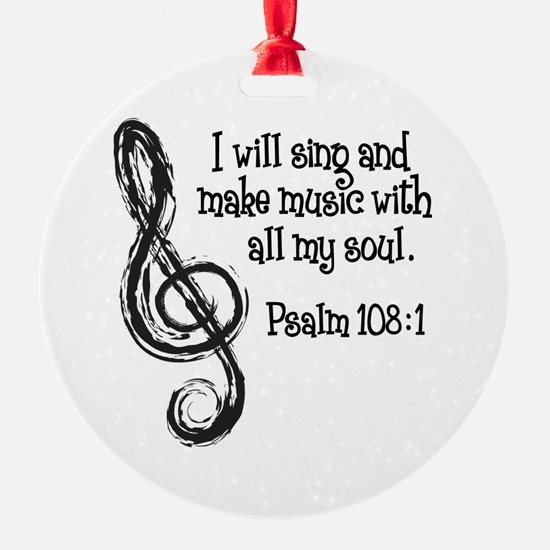 PSALM 108:1 Round Ornament