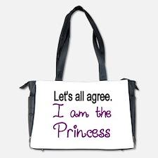 Lets all agree. I am the Princess Diaper Bag