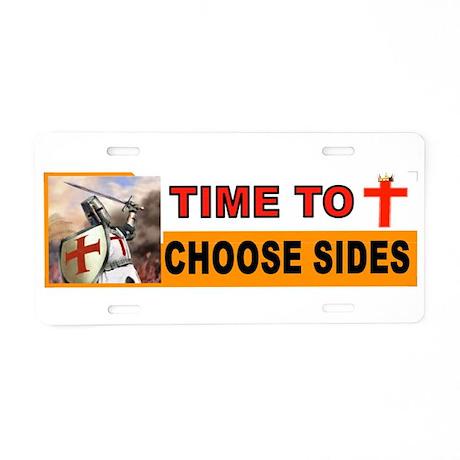 CHOOSE SIDES BUMPER Aluminum License Plate