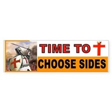 CHOOSE SIDES BUMPER Bumper Bumper Sticker