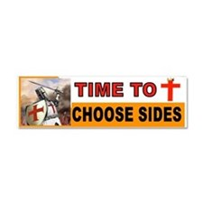 CHOOSE SIDES BUMPER Car Magnet 10 X 3
