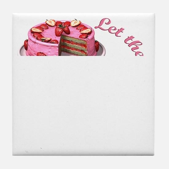 Let them eat cake! Tile Coaster