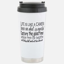 life is like a camera Travel Mug