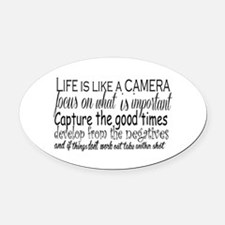 life is like a camera Oval Car Magnet