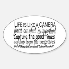 life is like a camera Decal