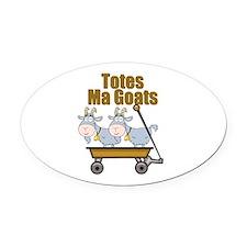 Totes Ma Goats Oval Car Magnet