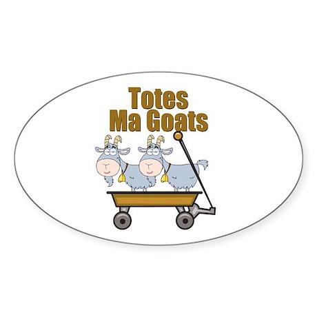 Totes Ma Goats Sticker (Oval)