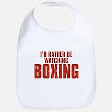 I'd Rather Be Watching Boxing Bib