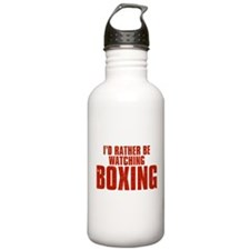 I'd Rather Be Watching Boxing Sports Water Bottle