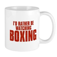 I'd Rather Be Watching Boxing Mug