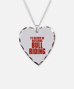 I'd Rather Be Watching Bull Riding Necklace