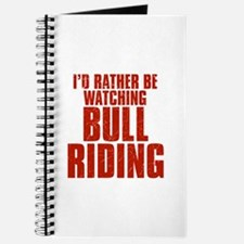 I'd Rather Be Watching Bull Riding Journal