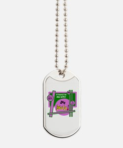 Bride And Joy-Toast To Wife Dog Tags
