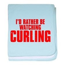 I'd Rather Be Watching Curling Infant Blanket