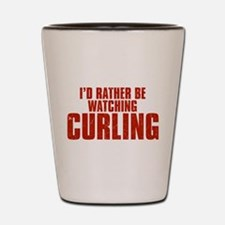 I'd Rather Be Watching Curling Shot Glass