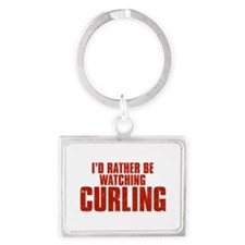 I'd Rather Be Watching Curling Landscape Keychain