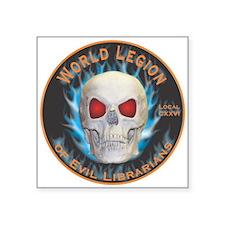 """Legion of Evil Librarians Square Sticker 3"""" x 3"""""""