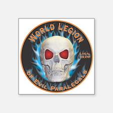 "Legion of Evil Paralegals Square Sticker 3"" x 3"""