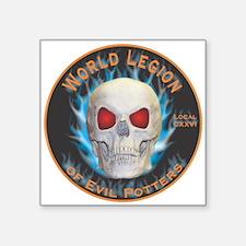 """Legion of Evil Potters Square Sticker 3"""" x 3"""""""