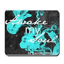Awake My Soul-Blue Mousepad