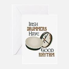IRISH DRUMMERS HAVE GOOD RHYTHM Greeting Cards