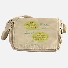 Sick And Stupid Messenger Bag