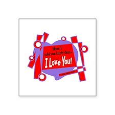Have I Told You-Van Morrison Sticker