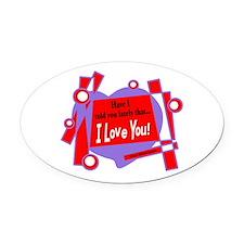 Have I Told You-Van Morrison Oval Car Magnet